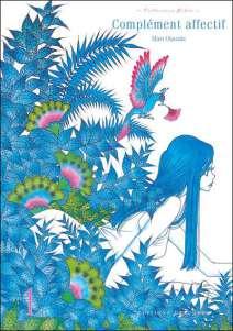 Complément Affectif, volume 1, Mari Okazaki